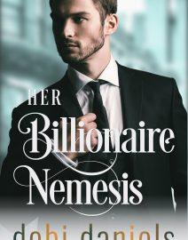 Dobi Daniels_Romance_Her Billionaire Nemesis_Ebook 03092020 vF