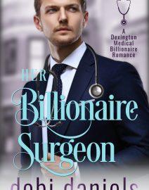 Dobi Daniels_Romance_Her Billionaire Surgeon_Ebook 05262020 vF