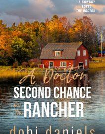 Dobi Daniels_Doctor Second Chance for the Rancher_website